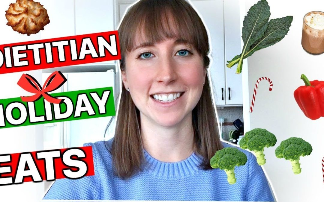 CARBS & COOKIES: WHAT DIETITIANS REALLY EAT AROUND THE HOLIDAYS