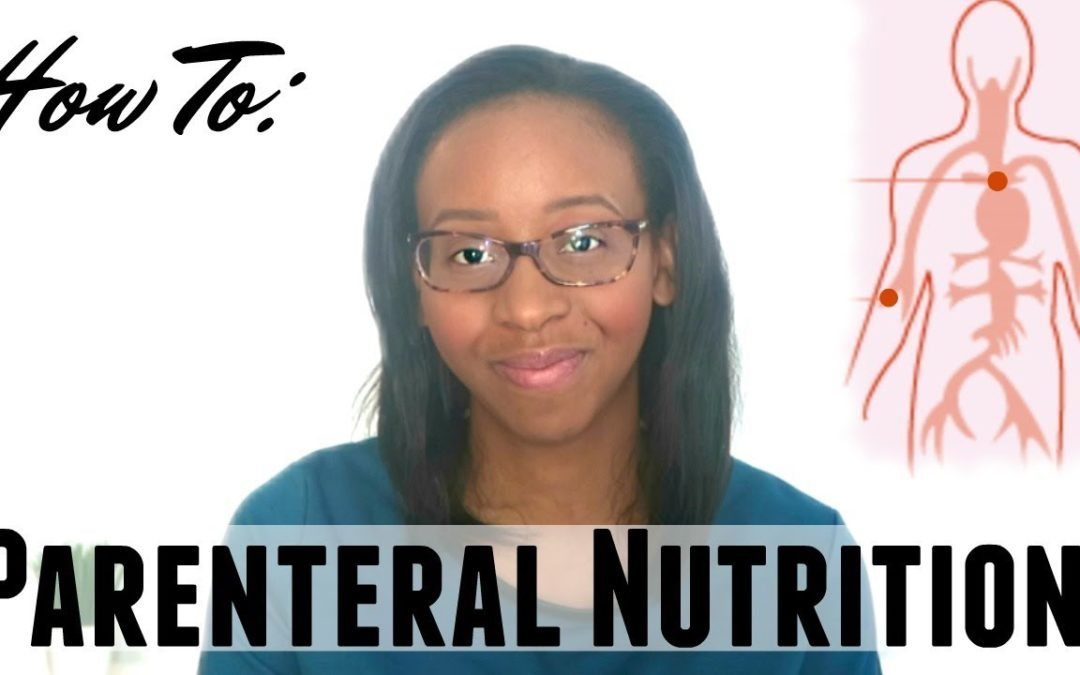 DIETITIAN'S GUIDE FOR CALCULATING PARENTERAL NUTRITION