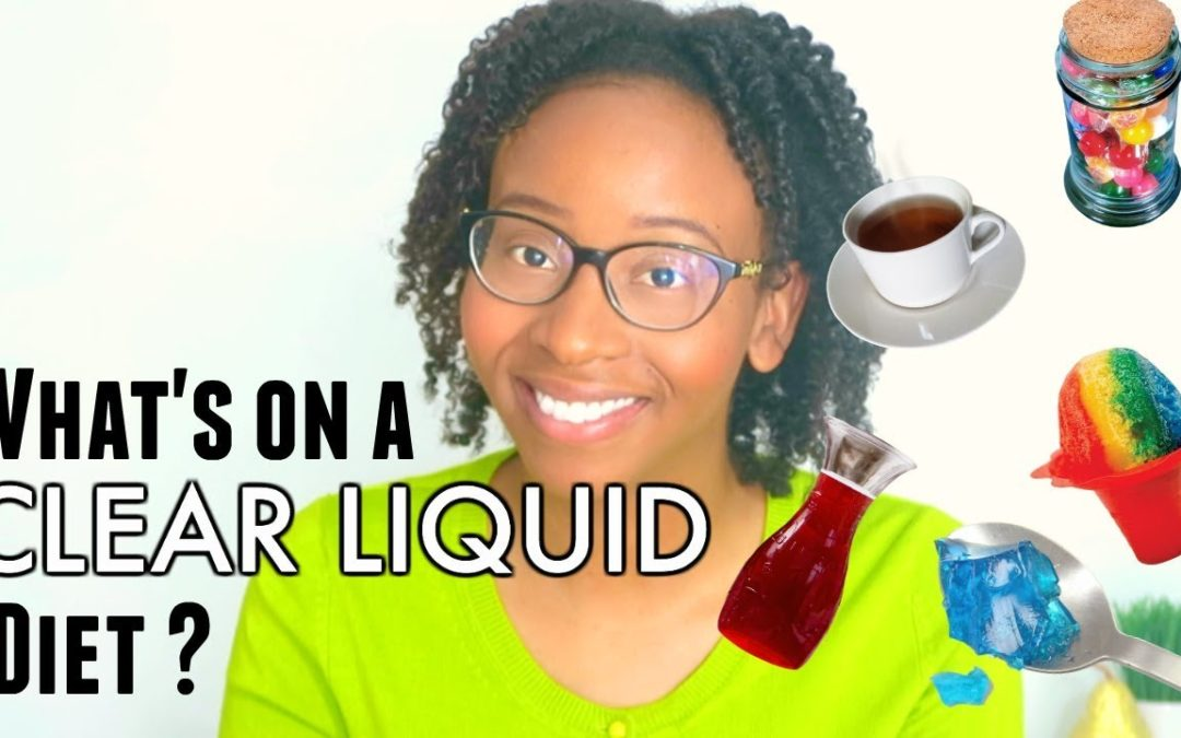 WHAT'S ALLOWED ON A CLEAR LIQUID DIET?