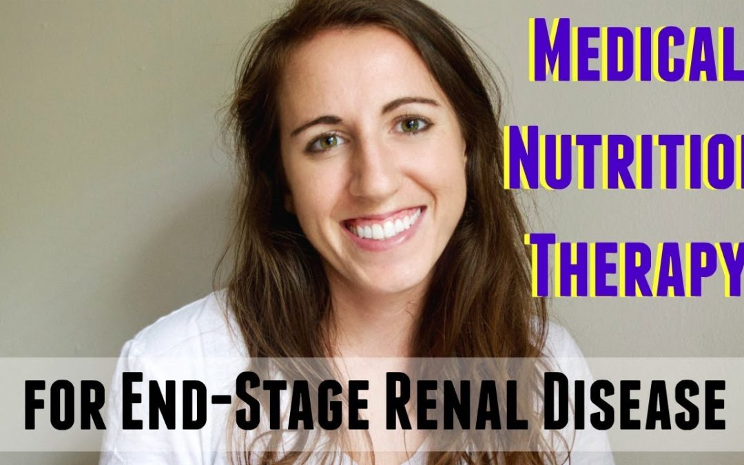 MEDICAL NUTRITION THERAPY FOR END-STAGE RENAL DISEASE