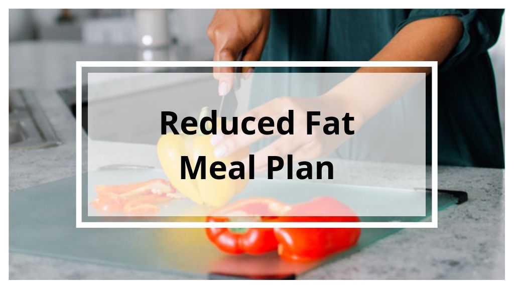 Reduced Fat 9-Day Meal Plan