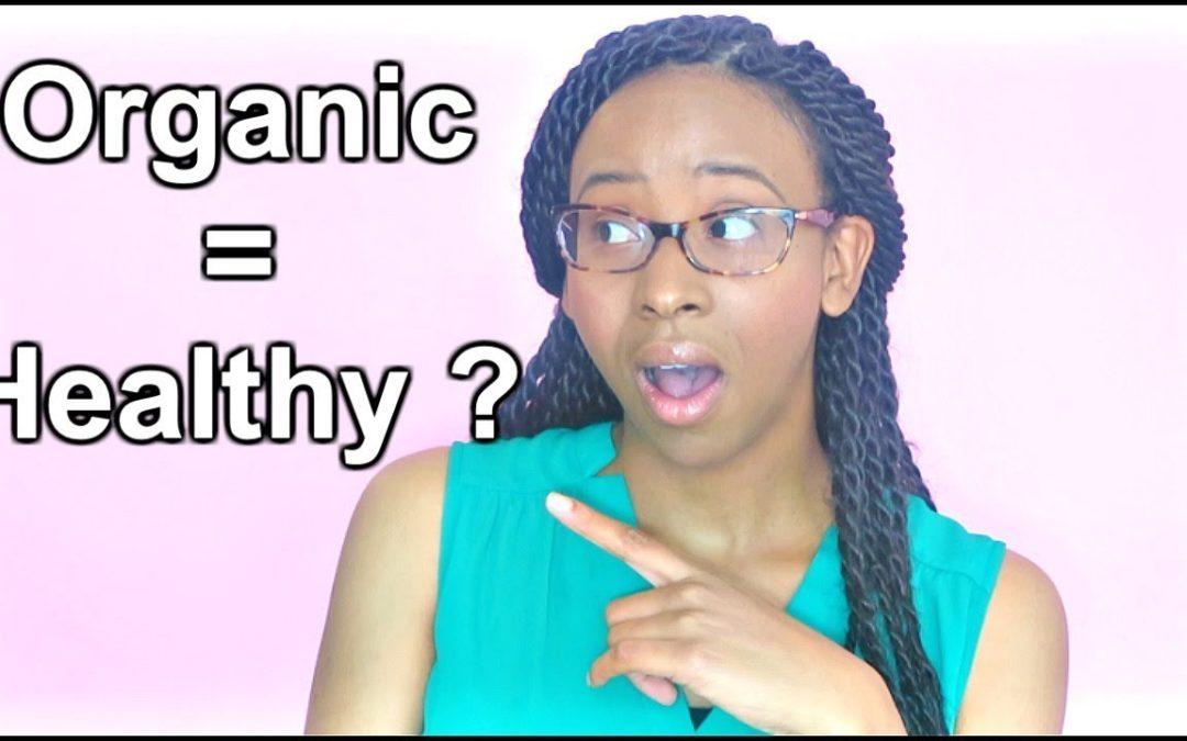 Organic Foods 101: Are Organic Foods Healthier?