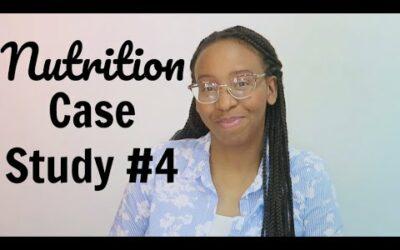 Nutrition Case Study #4: Diabetes
